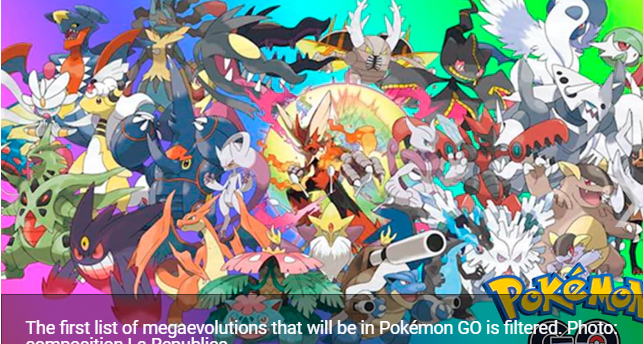 Pokémon GO this is the filtered list with the first pokémon that will be able to megaevolve